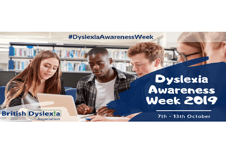 Dyslexia Awareness Week 7th to 13th October 2019