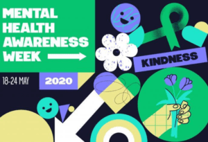 Mental Health Awareness Week – 18th to 24th May 2020